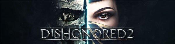 Dishonored 2 Pobierz